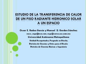 ESTUDIO DE LA TRANSFERENCIA DE CALOR DE UN PISO RADIANTE HIDRONICO SOLAR A UN ESPACIO