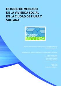 ESTUDIO DE MERCADO DE LA VIVIENDA SOCIAL EN LA CIUDAD DE PIURA Y SULLANA