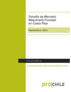 Estudio de Mercado Maquinaria Forestal en Costa Rica