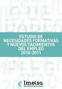 ESTUDIO DE NECESIDADES FORMATIVAS Y NUEVOS YACIMIENTOS DEL EMPLEO
