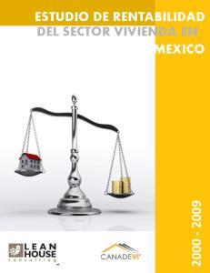 ESTUDIO DE RENTABILIDAD DEL SECTOR VIVIENDA EN MEXICO ESTUDIO DE EN MEXICO RENTABILIDAD DEL SECTOR VIVIENDA - 0 -