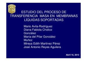 ESTUDIO DEL PROCESO DE TRANSFERENCIA MASA EN MEMBRANAS LÍQUIDAS SOPORTADAS
