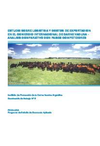 ESTUDIO SOBRE LOGISTICA Y COSTOS DE EXPORTACION EN EL COMERCIO INTERNACIONAL DE CARNE VACUNA - ANALISIS COMPARATIVO CON PAISES COMPETIDORES