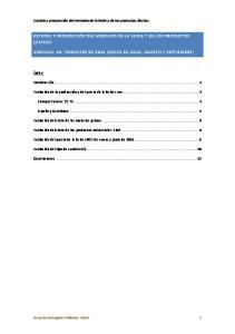 ESTUDIO Y PROSPECCIÓN DEL MERCADO DE LA LECHE Y DE LOS PRODUCTOS LÁCTEOS VIGENCIA: 3R. TRIMESTRE DE 2014 (MESES DE JULIO, AGOSTO Y SEPTIEMBRE)
