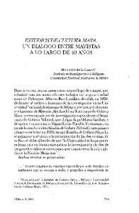 ESTUDIOS DE CULTURA MAYA. UN DIALOGO ENTRE MAYISTAS A LO LARGO DE 40 ANOS