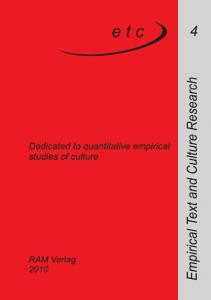 ETC. Empirical Text and Culture Research. Dedicated to quantitative empirical studies of culture. RAM-Verlag 2010