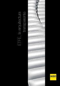 ETFE, la arquitectura. transparente