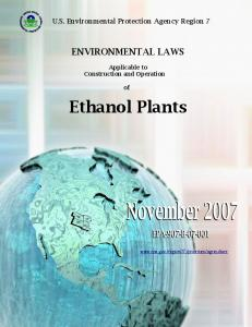 Ethanol Plants ENVIRONMENTAL LAWS. U.S. Environmental Protection Agency Region 7. Applicable to Construction and Operation