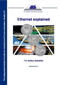 Ethernet explained. For various industries. The Independent Solution Provider for Industrial and Process Automation, Quality & IT
