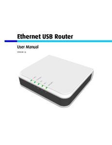 Ethernet USB Router. User Manual VERSION 1.0