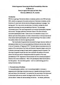 Ethical Arguments Concerning the Moral Permissibility of Abortion Introduction 1. The moral status of the foetus