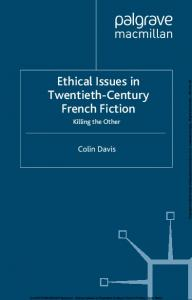 Ethical Issues in Twentieth-Century French Fiction Killing the Other