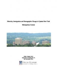 Ethnicity, Immigration and Demographic Change in Upstate New York. Metropolitan Centers
