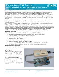 ETM Lab: Cortex -M3 Training Fujitsu MB9BF500: Keil MCB9BF500 eval board