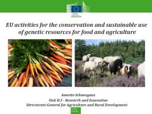 EU activities for the conservation and sustainable use of genetic resources for food and agriculture