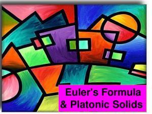 Euler's Formula & Platonic Solids
