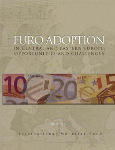 Euro Adoption in Central and Eastern Europe