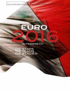 Euro. Die Stars Die Stadien. in Frankreich