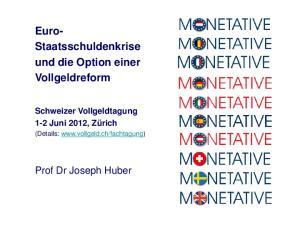 Euro- Staatsschuldenkrise und die Option einer Vollgeldreform