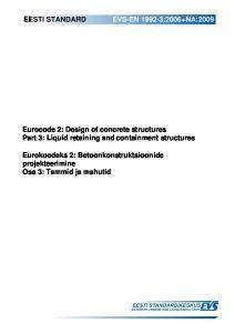 Eurocode 2: Design of concrete structures Part 3: Liquid retaining and containment structures