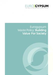 Eurogypsum Waste Policy: Building Value For Society