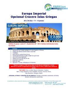Europa Imperial Opcional Crucero Islas Griegas