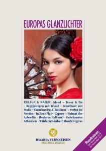 EUROPAS GLANZLICHTER. Rundreisen: