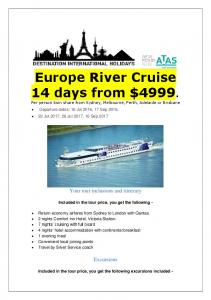 Europe River Cruise 14 days from $4999. Per person twin share from Sydney, Melbourne, Perth, Adelaide or Brisbane