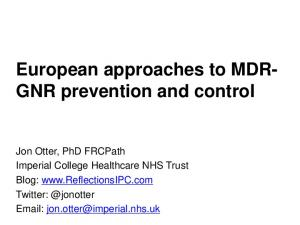 European approaches to MDR- GNR prevention and control