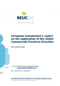 European Commission s report on the application of the Unfair Commercial Practices Directive