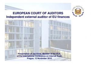 EUROPEAN COURT OF AUDITORS Independent external auditor of EU finances