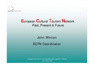 European Cultural Tourism Network Past, Present & Future