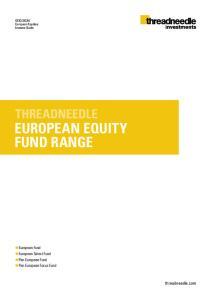 EUROPEAN EQUITY FUND RANGE