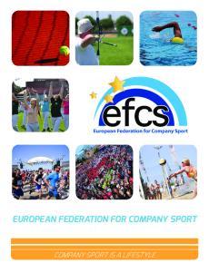 EUROPEAN FEDERATION FOR COMPANY SPORT