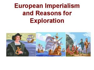 European Imperialism and Reasons for Exploration