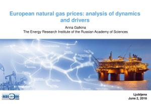 European natural gas prices: analysis of dynamics and drivers