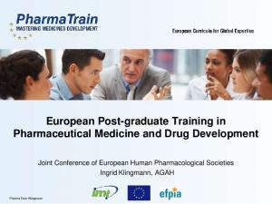 European Post-graduate Training in Pharmaceutical Medicine and Drug Development