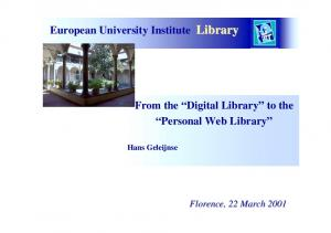 European University Institute Library. From the Digital Library to the Personal Web Library. Hans Geleijnse