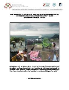 EVALUACION DE LA CALIDAD DE EL AGUA EN LOS RIOS QUE DRENAN EN LOS BOSQUES DE MANGLAR DE LA REGION DE CAPIRA Y CHAME MACROINVERTEBRADOS Y PECES