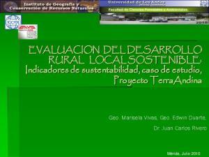 EVALUACION DEL DESARROLLO RURAL LOCAL SOSTENIBLE: Indicadores de sustentabilidad, caso de estudio, Proyecto TerraAndina