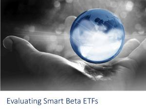Evaluating Smart Beta ETFs