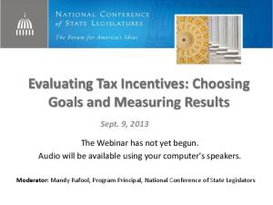 Evaluating Tax Incentives: Choosing Goals and Measuring Results