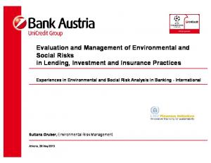 Evaluation and Management of Environmental and Social Risks in Lending, Investment and Insurance Practices