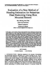 Evaluation of a New Method of Heading Estimation for Pedestrian Dead Reckoning Using Shoe Mounted Sensors