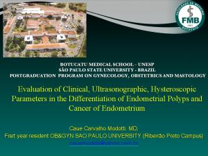 Evaluation of Clinical, Ultrasonographic, Hysteroscopic Parameters in the Differentiation of Endometrial Polyps and Cancer of Endometrium