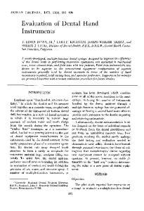 Evaluation of Dental Hand Instruments