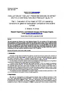 EVALUATION OF FCC UNIT PROCESS VARIABLES IMPACT ON YIELD DISTRIBUTION AND PRODUCT QUALITY