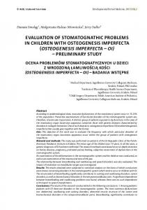 EVALUATION OF STOMATOGNATHIC PROBLEMS IN CHILDREN WITH OSTEOGENESIS IMPERFECTA OSTEOGENESIS IMPERFECTA OI PRELIMINARY STUDY