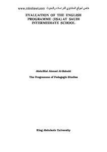 EVALUATION OF THE ENGLISH PROGRAMME (ESA) AT SAUDI INTERMEDIATE SCHOOL