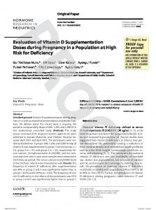Evaluation of Vitamin D Supplementation Doses during Pregnancy in a Population at High Risk for Deficiency